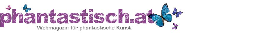 Phantastisch.at - Webmagazin für phantastische Kunst