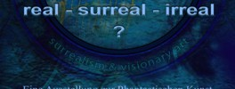 real - surreal - irreal